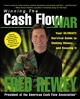 Winning the Cash Flow War: Your Ultimate Survival Guide to Making Money and Keeping It (0471711535) cover image