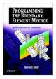 Programming the Boundary Element Method: An Introduction for Engineers (0471863335) cover image