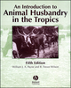 An Introduction to Animal Husbandry in the Tropics, 5th Edition (0632041935) cover image