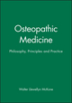 Osteopathic Medicine: Philosophy, Principles and Practice (0632052635) cover image