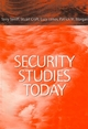 Security Studies Today (0745617735) cover image