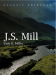 John Stuart Mill: Moral, Social, and Political Thought (0745625835) cover image