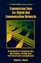 Transmission Lines and Communication Networks : An Introduction to Transmission Lines, High-frequency and High-speed Pulse Characteristics and Applications (0780360435) cover image