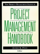 The Project Management Institute Project Management Handbook (0787940135) cover image