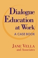 Dialogue Education at Work: A Case Book (0787964735) cover image