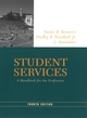 Student Services: A Handbook for the Profession, 4th Edition (0787971235) cover image