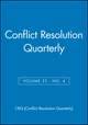 Conflict Resolution Quarterly, Volume 23, No. 4 (0787988235) cover image