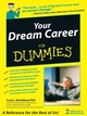 Your Dream Career For Dummies (1118070135) cover image