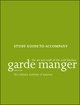 Garde Manger: The Art and Craft of the Cold Kitchen, Fourth Edition Study Guide (1118173635) cover image
