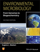 Environmental Microbiology: From Genomes to Biogeochemistry, 2nd Edition (1118439635) cover image