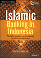 Islamic Banking in Indonesia: New Perspectives on Monetary and Financial Issues (1118509935) cover image