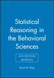 Statistical Reasoning in the Behavioral Sciences, 6th Edition (Reprint) (1118532635) cover image