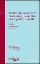 Biomaterials Science: Processing, Properties and Applications III (1118751035) cover image