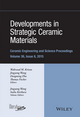 Developments in Strategic Ceramic Materials: Ceramic Engineering and Science Proceedings, Volume 36 Issue 8 (1119211735) cover image