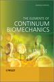 The Elements of Continuum Biomechanics (1119999235) cover image