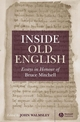 Inside Old English: Essays in Honour of Bruce Mitchell (1405114835) cover image