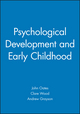 Psychological Development and Early Childhood (1405116935) cover image