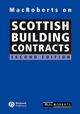 MacRoberts on Scottish Building Contracts, 2nd Edition (1405129735) cover image