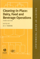 Cleaning-in-Place: Dairy, Food and Beverage Operations, 3rd Edition (1405155035) cover image