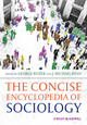 The Concise Encyclopedia of Sociology (1405183535) cover image