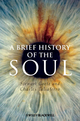 A Brief History of the Soul (1405196335) cover image