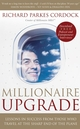 Millionaire Upgrade: Lessons in Success From Those Who Travel at the Sharp End of the Plane (1841127035) cover image