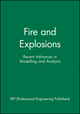 Fire and Explosions: Recent Advances in Modelling and Analysis (1860581935) cover image