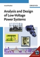 Analysis and Design of Low-Voltage Power Systems: An Engineer's Field Guide (3527304835) cover image
