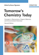 Tomorrow's Chemistry Today, 2nd Edition (3527326235) cover image