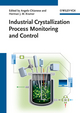 Industrial Crystallization Process Monitoring and Control (3527331735) cover image