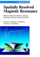 Spatially Resolved Magnetic Resonance: Methods, Materials, Medicine, Biology, Rheology, Geology, Ecology, Hardware (3527611835) cover image