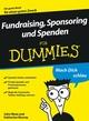 Fundraising, Sponsoring und Spenden für Dummies (3527657835) cover image