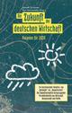 Die Zukunft der deutschen Wirtschaft: Visionen fur 2030 (3895787035) cover image