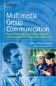 Multimedia Group Communication: Push-to-Talk over Cellular, Presence and List Management Concepts and Applications (0470058536) cover image