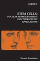 Stem Cells: Nuclear Reprogramming and Therapeutic Applications, Novartis Foundation Symposium, No. 265 (0470091436) cover image