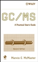 GC / MS: A Practical User's Guide, 2nd Edition (0470101636) cover image