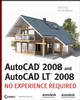 AutoCAD 2008 and AutoCAD LT 2008: No Experience Required (0470175036) cover image
