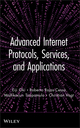 Advanced Internet Protocols, Services, and Applications (0470499036) cover image