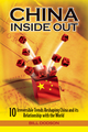 China Inside Out: 10 Irreversible Trends Reshaping China and its Relationship with the World (0470826436) cover image