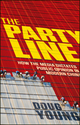 The Party Line: How The Media Dictates Public Opinion in Modern China (0470828536) cover image