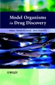 Model Organisms in Drug Discovery (0470848936) cover image