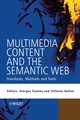 Multimedia Content and the Semantic Web: Standards, Methods and Tools (0470857536) cover image