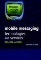 Mobile Messaging Technologies and Services: SMS, EMS and MMS  (0470858036) cover image