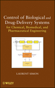 Control of Biological and Drug-Delivery Systems for Chemical, Biomedical, and Pharmaceutical Engineering (0470903236) cover image