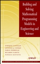 Building and Solving Mathematical Programming Models in Engineering and Science (0471150436) cover image
