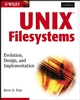 UNIX Filesystems: Evolution, Design, and Implementation (0471164836) cover image