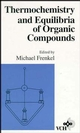 Thermochemistry and Equilibria of Organic Compounds (0471188336) cover image