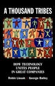 A Thousand Tribes: How Technology Unites People in Great Companies (0471222836) cover image