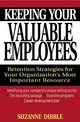 Keeping Your Valuable Employees: Retention Strategies for Your Organization's Most Important Resource (0471320536) cover image