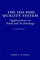 The ISO 9000 Quality System: Applications in Food and Technology  (0471369136) cover image